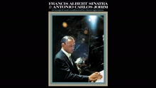 Frank Sinatra & Antonio Carlos Jobim - Quiet Nights Of Quiet Stars (Corcovado)  试听版
