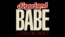 Sugarland & Taylor Swift - Bebe 试听版