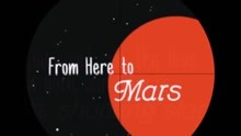 From Here to Mars 歌词版